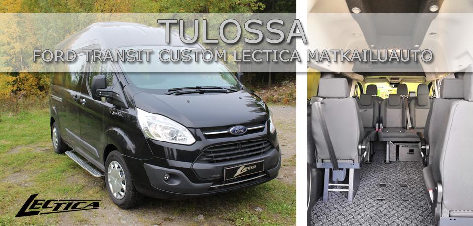 Tulossa: Ford Transit Custom Lectica Retkeilyauto
